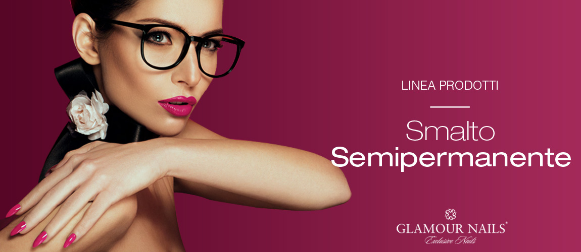Smalto Semipermanente Glamour Nails